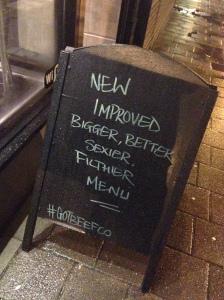 New Improved Bigger Better Sexier Filthier Menu